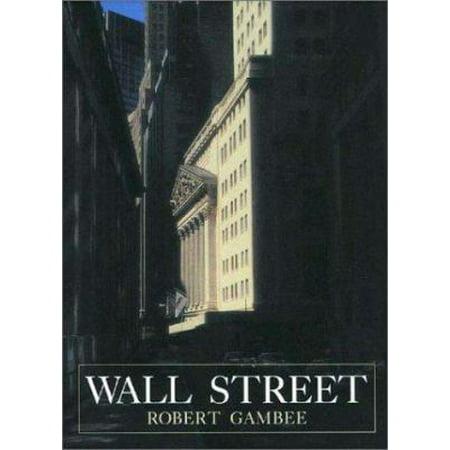 Wall Street Financial Capital By Robert Gambee