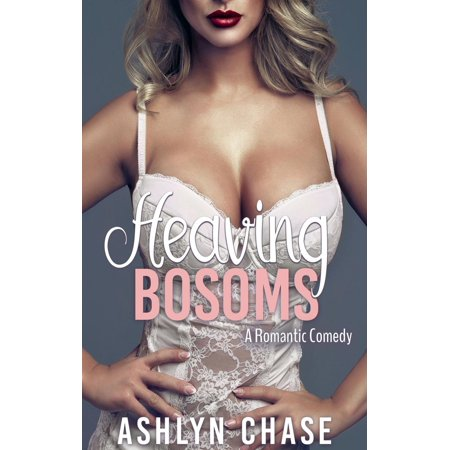 Heaving Bosoms - eBook