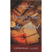 Death Comes to the School: A Kurland St. Mary Mystery (Hardcover)(Large Print)