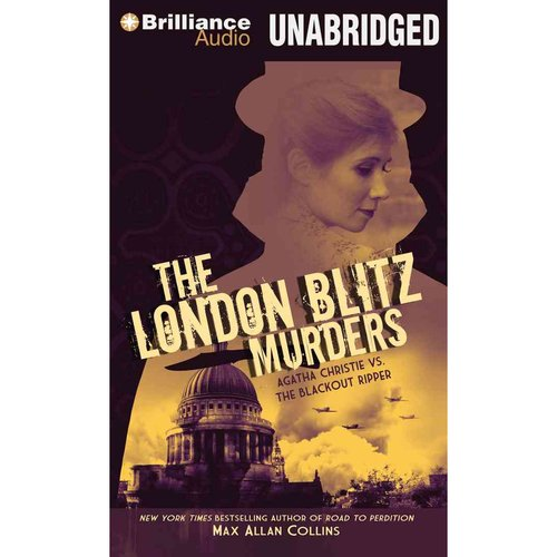 The London Blitz Murders: Agatha Christie Vs. the Blackout Ripper