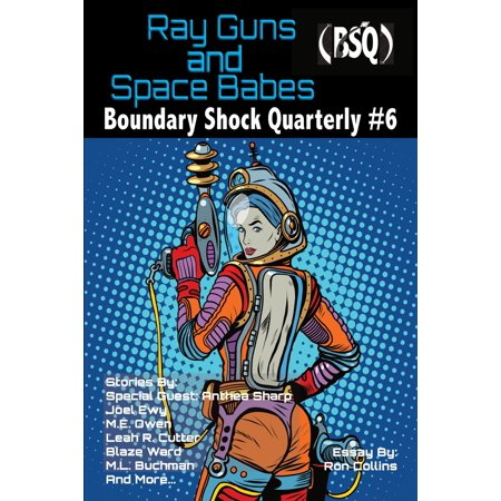 Ray Guns And Space Babes - eBook - Guns In Space