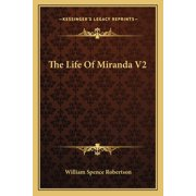 The Life of Miranda V2 (Paperback)