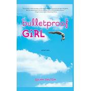 Bulletproof Girl : Stories