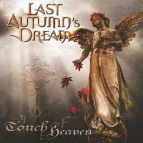 Last Autumn's Dream - Touch of Heaven [CD]