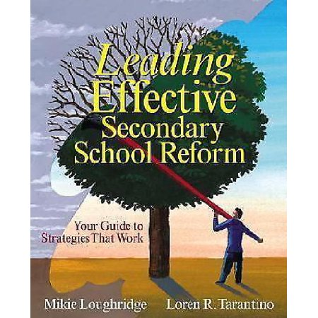 Leading Effective Secondary School Reform : Your Guide to Strategies That Work - image 1 de 1