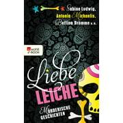 Liebe Leiche ... - eBook