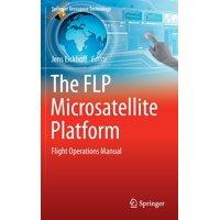 The Flp Microsatellite Platform : Flight Operations Manual