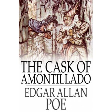 The Cask of Amontillado - eBook (First Line Of The Cask Of Amontillado)