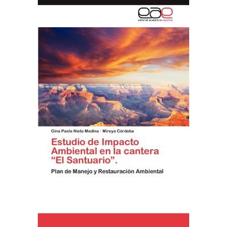 Estudio de Impacto Ambiental En La Cantera El (La Cantera)