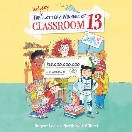 The Unlucky Lottery Winners of Classroom 13 -