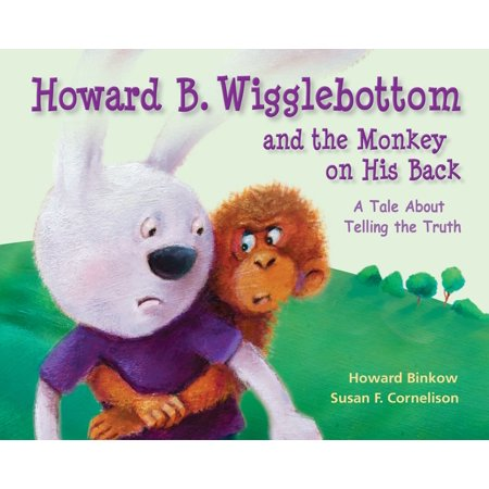 Howard B. Wigglebottom and the Monkey on His Back -