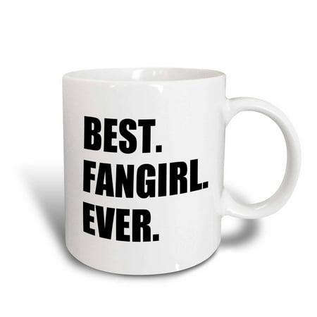 3dRose Best Fangirl Ever - funny gift for fan girls - humorous superfan humor, Ceramic Mug, 11-ounce