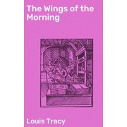 The Wings of the Morning - eBook