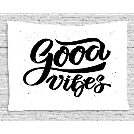 - Good Vibes Tapestry, Hand Drawn Style Lettering Motivation Phrase with Modern Artistic Grunge Look, Wall Hanging for Bedroom Living Room Dorm Decor, 60W X 40L Inches, Black White, by Ambesonne