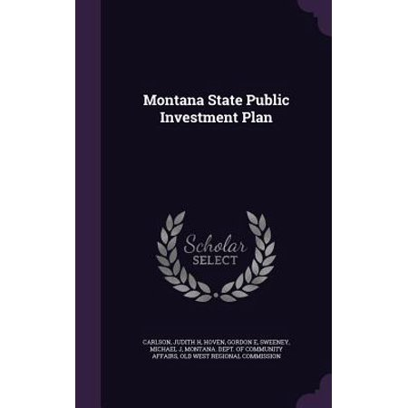 Montana State Public Investment Plan (Best Direct Investment Plans)