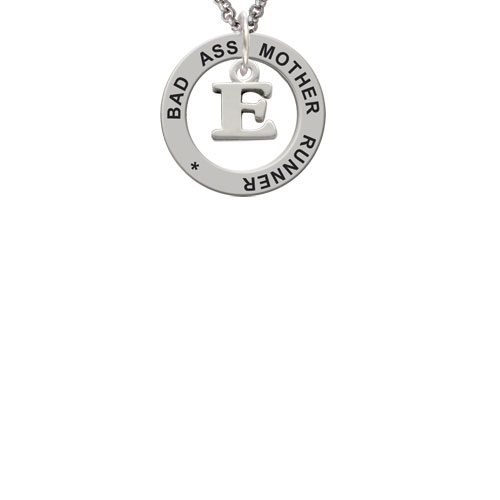 Small Initial - E - Bad Ass Mother Runner Affirmation Ring Necklace