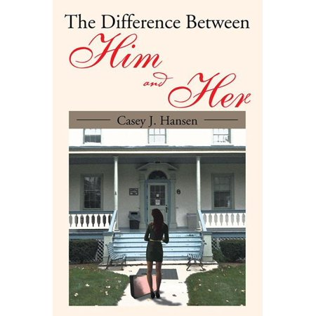The Difference Between Him and Her - eBook (Difference Between Sig Romeo 4 And 5)