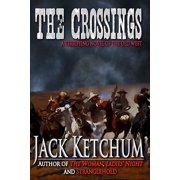The Crossings: A Terrifying Novel of the Old West