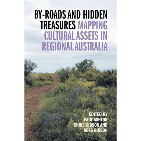 By Roads And Hidden Treasures  Mapping Cultural Assets In Regional Australia