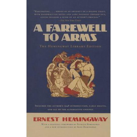 A Farewell to Arms : The Hemingway Library Edition