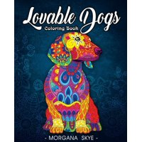 Lovable Dogs Coloring Book: An Adult Coloring Book Featuring Fun and Relaxing Dog Designs (Paperback)