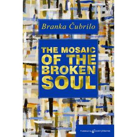 The Mosaic of the Broken Soul - eBook