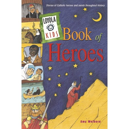 Loyola Kids Book of Heroes : Stories of Catholic Heroes and Saints throughout History - Halloween Story Books For Kids