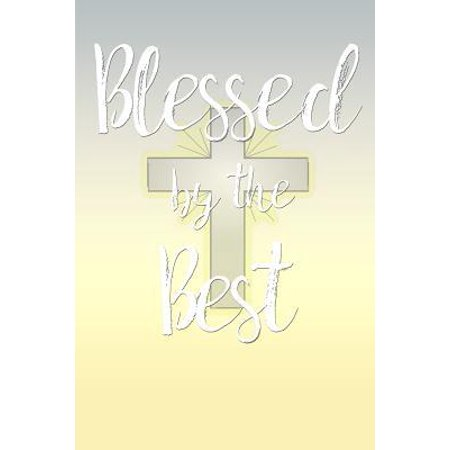 Blessed by the Best : Academic Calendar with Weekly Psalms Readings July 2019-December 2020,