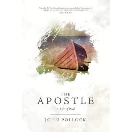 The Apostle : A Life of Paul