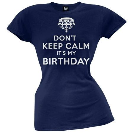 Don't Keep Calm It's My Birthday Juniors T-Shirt (Keep Calm It's Almost Halloween)