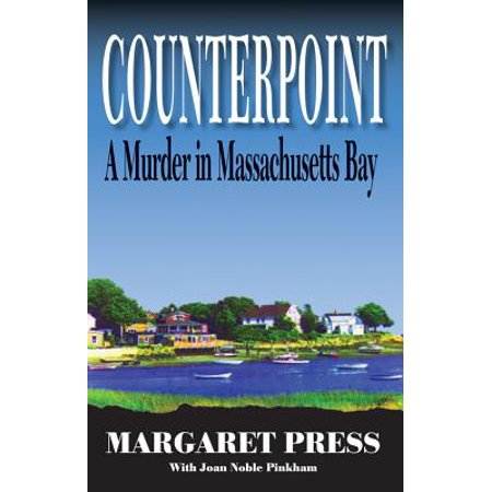 Massachusets Bay - Counterpoint : A Murder in Massachusetts Bay