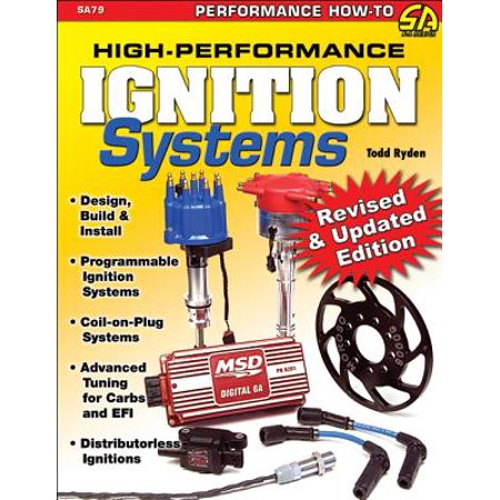 High-Performance Ignition Systems: Design, Build & (Build System)