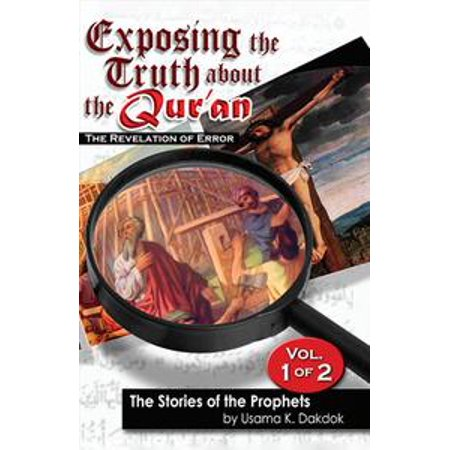 Exposing the Truth about the Qur'an: The Revelation of Error, Volume 1 - (1 Error Notes)