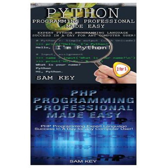 Python Programming Professional Made Easy & PHP Programming