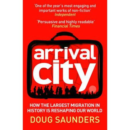 Arrival City : How the Largest Migration in History Is Reshaping Our World - How Long Is Party City Open