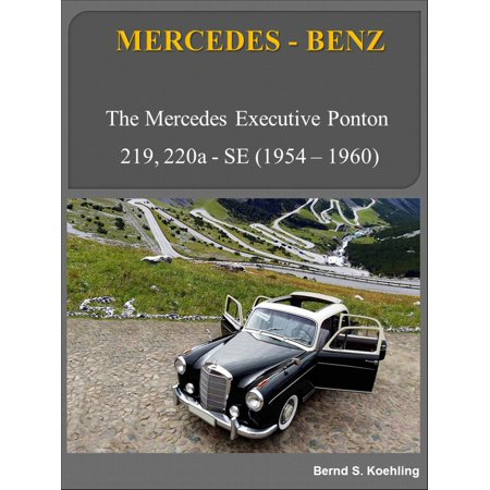 Mercedes-Benz executive ponton with buyer's guide and chassis number/data card explanation - eBook ()