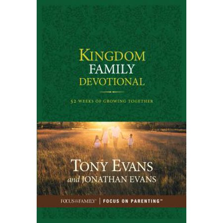 Kingdom Family Devotional : 52 Weeks of Growing (The Family That Plays Together Stays Together Quote)