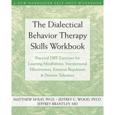 Dialectical Behavior Therapy Workbook: Practical DBT Exercises for ...