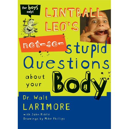 Question About Apple - Lintball Leo's Not-So-Stupid Questions about Your Body