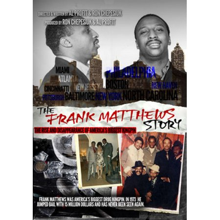 The Frank Matthews Story: The Rise & Disappearance of America's Biggest  Kingpin (DVD)