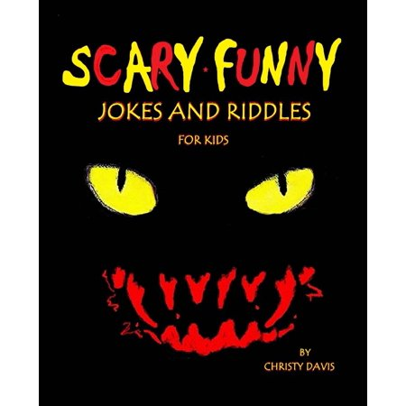 Scary Funny Jokes And Riddles For Kids  Paperback