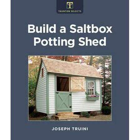 Build a Saltbox Potting Shed -