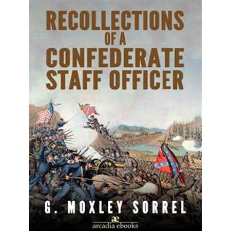 Recollections of a Confederate Staff Officer - eBook