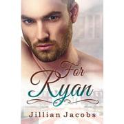 For Ryan : Novella Couplet, Book #2