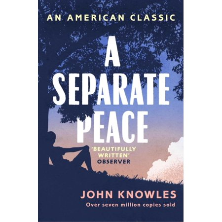 A Separate Peace (AN AMERICAN CLASSIC) (Paperback)
