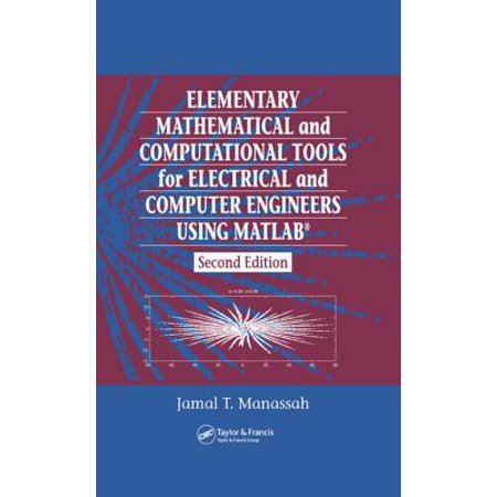 Usa Engineer - Elementary Mathematical and Computational Tools for Electrical and Computer Engineers Using MATLAB - eBook