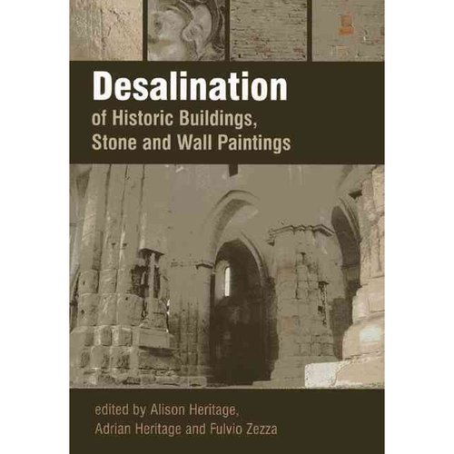 Desalination of Historic Buildings, Stone and Wall Paintings by