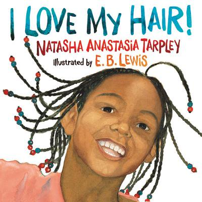 Dressing Long Hair Book - I Love My Hair! (Paperback)