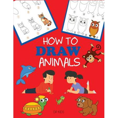 How to Draw Animals : Learn to Draw for Kids, Step by Step Drawing