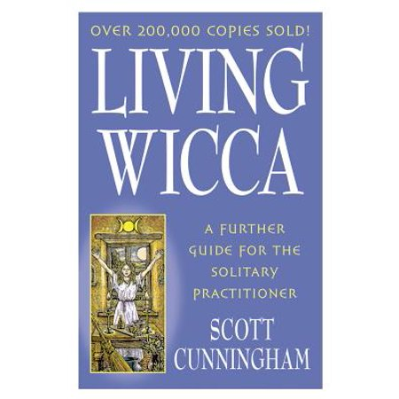 Living Wicca : A Further Guide for the Solitary Practitioner - Wicca Halloween